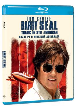 BARRY SEAL: TRAFIC IN STIL AMERICAN