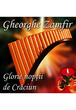 GHEORGHE ZAMFIR CD 'GLORIE NOPTII DE CRACIUN'