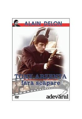 TONY ARZENTA - FARA SCAPARE